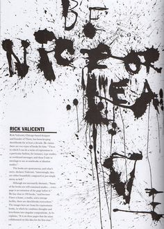 Rick Valicenti is a SACI Artist Council Member: http://saci-florence.edu/8-category-about-saci/39-page-artists-council.php