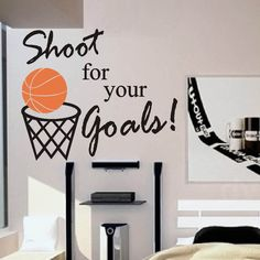 Basketball Shoot for your Goals Vinyl Wall Lettering Sports Decal