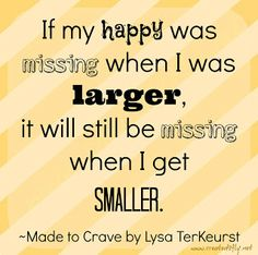 made to crave quotes - Bing images Crave Quotes, Quotes To Live By, Healthy Habits, Get Healthy, Cool Words, Wise Words, Made To Crave, Healthy Food Quotes, Never Good Enough