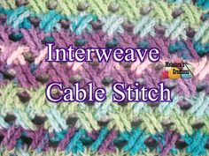 Crochet Stitch - Interweave Cable Stitch - Meladora's Creations