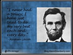 Lincoln quotation on having a personal policy A Guy Who, Inspirational Videos, Sounds Like, I Promise, Abraham Lincoln, Quotations, Leadership, Thoughts, Learning