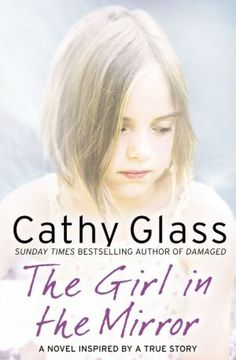 Sunday Times and New York Times bestselling author Cathy Glass returns with her first novel. The Girl in the Mirror is a moving and gripping story of a young woman who tries to piece together her past I Love Books, Good Books, Books To Read, Glass Book, True Crime Books, Get Reading, Reading Books, Reading Stories, Book Of Life