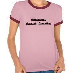 Advertising Account Executive Classic Job Design T Shirt, Hoodie Sweatshirt