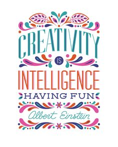 Creativity is intelligence having fun | free printable BasicGrey