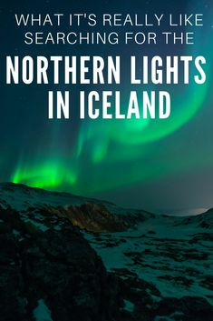 Want to know what it's really like hunting for the Northern Lights in Iceland? Find out about the highs and lows here.