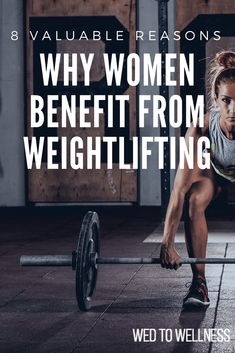 8 Valuable Reasons Why Women Benefit From Weightlifting #womenwholift #womenshealth #weightlifting #fitness