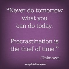 Work Quotes : Never do tomorrow what you can do today. Procrastination is the thief of time Today Quotes, Career Quotes, Work Quotes, Success Quotes, Me Quotes, Qoutes, Motivational Quotes For Students, Uplifting Quotes, Inspirational Quotes