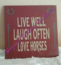 Check out this item in my Etsy shop https://www.etsy.com/listing/260732093/12x12-custom-painted-wood-love-horses