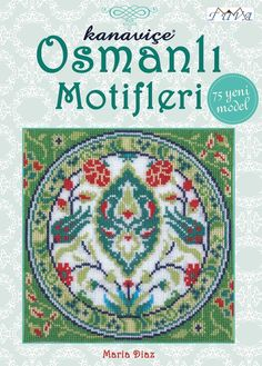 Ottoman Inspired Cross Stitch Motifs: 75 New Models by Maria Diaz (Paperback, for sale online Just Cross Stitch, Cross Stitch Books, Cross Stitch Art, Simple Cross Stitch, Cross Stitch Designs, Cross Stitching, Cross Stitch Patterns, Hand Embroidery Patterns Free, Sewing Patterns Free