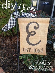 DIY Burlap Flag Tutorial...(endless possibilities with initials, holiday details,shower or party themes and a project I can actually see myself doing)