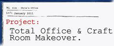 My Total Office Makeover: The Master Plan, Plus Necessities