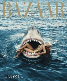 Rihanna swims with sharks for her Harper's BAZAAR cover... but actually. via @stylelist | http://aol.it/1zcqa0p