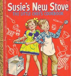Susie's New Stove 1950 Illustrated by Corinne Malvern (1901–1956)    Come Play House 1948 Illustrated by Eloise Wilkin (1904–1987)