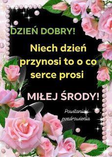 Gify i Obrazki: MILEJ ŚRODY Good Morning, Birthday, Pictures, Buen Dia, Photos, Birthdays, Bonjour, Good Morning Wishes, Dirt Bike Birthday