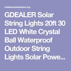 GDEALER Solar String Lights 20ft 30 LED White Crystal Ball Waterproof Outdoor String Lights Solar Powered Globe Fairy String Lights for Garden, Home, Landscape, Christmas Decoration (1) | solarhousenumbers.org