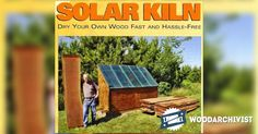 Solar Kiln Plans - Woodworking Tips and Techniques - Woodwork, Woodworking, Woodworking Plans, Woodworking Projects Solar Kiln, Work Inspiration, Woodworking Tips, Furniture Making, Homesteading, Diy And Crafts, How To Plan, Wood Work, Display Ideas