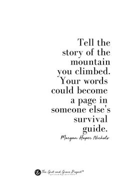 Tell your story girl wisdom for women hope for women inspiration motivation wise words purpose beauty strong woman women of strength strong women quotes quotes for women Great Quotes, Quotes To Live By, Me Quotes, Beauty Quotes, Wise Women Quotes, Strong Women Quotes Strength, Strong Girl Quotes, Quotes Wise Words, Quotes For Being Strong
