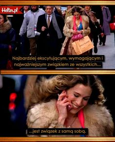 Cytaty Filmowe z Serialu Seks w Wielkim Mieście #polskie #cytaty #sekswwielkimmiescie #sexandthecity #satc #carriebradshaw #moda #filmowe #popolsku #helter #filmy #kino #związek #byćsobą