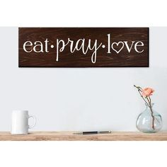 Eat Pray Love Sign Wall Art Wall Decor Kitchen Wall Decor Rustic... ($30) ❤ liked on Polyvore featuring home, home decor, wall art, grey, home & living, kitchen & dining, kitchen décor, handmade wooden signs, painted wood signs and wooden wall art