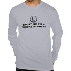 Trust Me Dental Student Tee T Shirt, Hoodie Sweatshirt