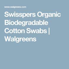 Swisspers Organic Biodegradable Cotton Swabs | Walgreens