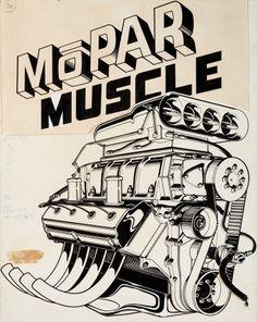 "Ed ""Big Daddy"" Roth Studio ""Mopar Muscle"" T-Shirt Illustration Original Art (Roth, c. Mopar, Rat Fink, Chevy Tattoo, Cartoon Car Drawing, Engine Tattoo, Cool Car Drawings, Muscle Cars, Dodge Logo, Weathered Paint"
