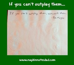 Napkin Note: If you can't outplay them…  Pack. Write. Connect.