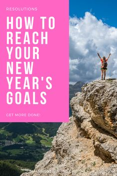 How to Reach Your New Year's Goals - How to Change Your Life