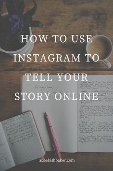 how to use instagram to tell your story online