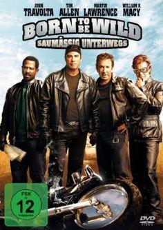 Born to be Wild - Saumässig unterwegs  2007 USA      Jetzt bei Amazon Kaufen Jetzt als Blu-ray oder DVD bei Amazon.de bestellen  IMDB Rating 5,9 (68.503)  Darsteller: Tim Allen, John Travolta, Martin Lawrence, William H. Macy, Ray Liotta,  Genre: Action, Adventure, Comedy,  FSK: 6