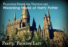 City Rental: Planning Guide for Visiting the Wizarding World of Harry Potter Part 3: Packing List