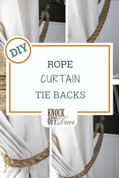 Rachel from Lazy Sunday Studios loves Restoration Hardware's style and doesn't let their exorbitant price tags stop her from getting the look she loves.After making the easiest curtains ever for her master bedroom, Rachel was in need of something to hold them in place.She was inspired by rope tiebacks from RH and made her own for only a few bucks using rope and hot glue.I love how Rachel hung the tiebacks from crystal knobs for contrasting texture. Very pretty! Diy Furniture Projects, Diy Home Decor Projects, Easy Projects, Rope Curtain Tie Back, Curtain Tie Backs, Diy Decorations Tutorial, Knock Off Decor, Curtain Tutorial, Nautical Quilt