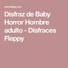 Disfraz de Baby Horror Hombre adulto - Disfraces Fleppy