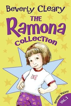 Beverly Cleary- Ramona series, Ralph the Mouse books