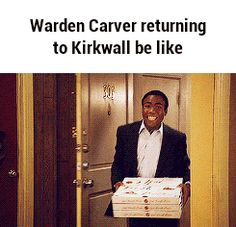 Warden Carver returning to Kirkwall be like GIF
