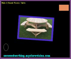 Make A Round Picnic Table 111012 - Woodworking Plans and Projects!