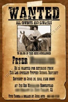 retirement party invitation with a cowboy western theme. photo included of birthday boy on his horse.