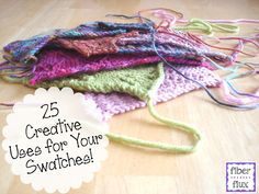 25 Fun Uses For Your Swatches, on Fiber Flux
