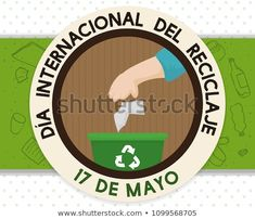Reminder button with hand and recycle bin promoting properly trash sorting for International Recycling Day (written in Spanish) celebration in May Recycling Bins, Sorting, Spanish, Celebration, Royalty Free Stock Photos, Buttons, Day, May 17, Recycling