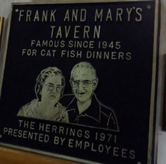Next time you're in Indiana, be sure to stop at Frank and Mary's Tavern in Pittsboro.  An Indiana landmark under new ownership.
