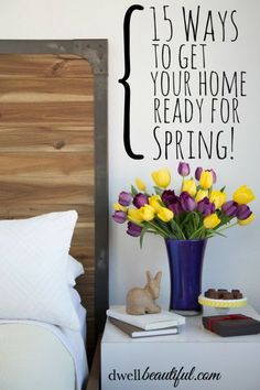 15 Ways to Get Your Home Ready for Spring! Tips and tricks for getting organized and everything cleaned up in time to enjoy the sunshine! #springcleaning #organization