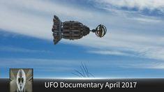 UFO Documentary April 10th 2017