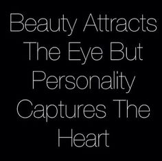 Beauty Attracts the Eye love quotes eye heart personality beauty instagram instagram pictures instagram graphics instagram quotes attracts captures