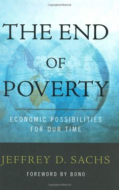 The End of Poverty. By Jeffrey Sachs