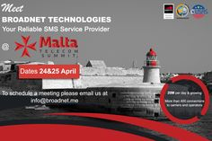 Meet us at Malta Telecom Summit on 24 & 25 April!  Book your meeting now at info@broadnet.me