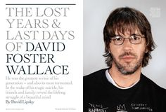 The Lost Years & Last Days of David Foster Wallace