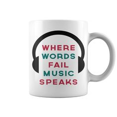 Music Speaks Quote HOT MUG : coffee mug, papa mug, cool mugs, funny coffee mugs, coffee mug funny, mug gift, #mugs #ideas #gift #mugcoffee #coolmug