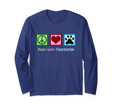 Peace Love Veterinarian Long Sleeve T-Shirt - A cool vet Christmas gift for an animal lover @ https://www.amazon.com/dp/B0778VHY8F/ref=cm_sw_r_pi_dp_x_mEIbAbA9P4A1Z #veterinarytechnician #veterinarians #veterinarian