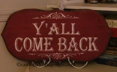 vintage Cowboy sign Yall Come Back hanpainted via Etsy