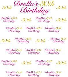 Drella's 30th Birthday Step Repeat Backdrop